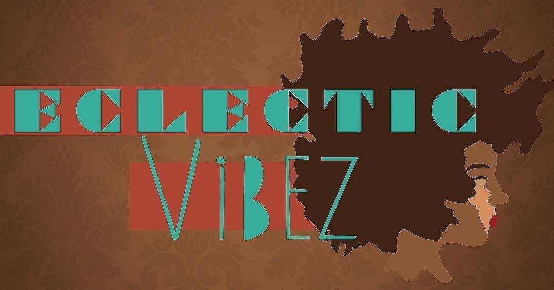 Eclectic Vibez